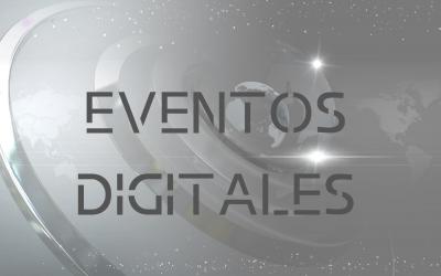 Los eventos digitales la nueva herramienta a tu alcance